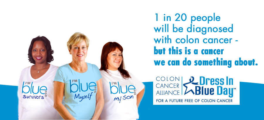 What Is Colon Cancer March Is Wear Blue Month For Colon Cancer Awareness
