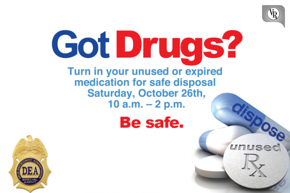 Be Safe! Get rid of all the unused and expiration medications in your home.