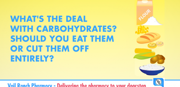 What's the deal with carbohydrates?