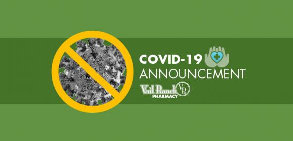 Vail Ranch Pharmacy COVID-19 Announcement