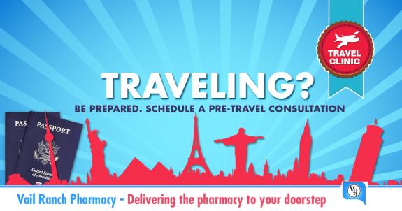 Vail Ranch Pharmacy's International Travel Clinic